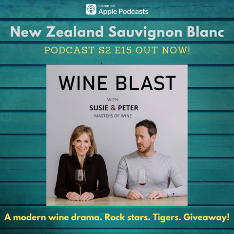 Wine Blast podcast S2 E15 New Zealand Sauvignon Blanc 1